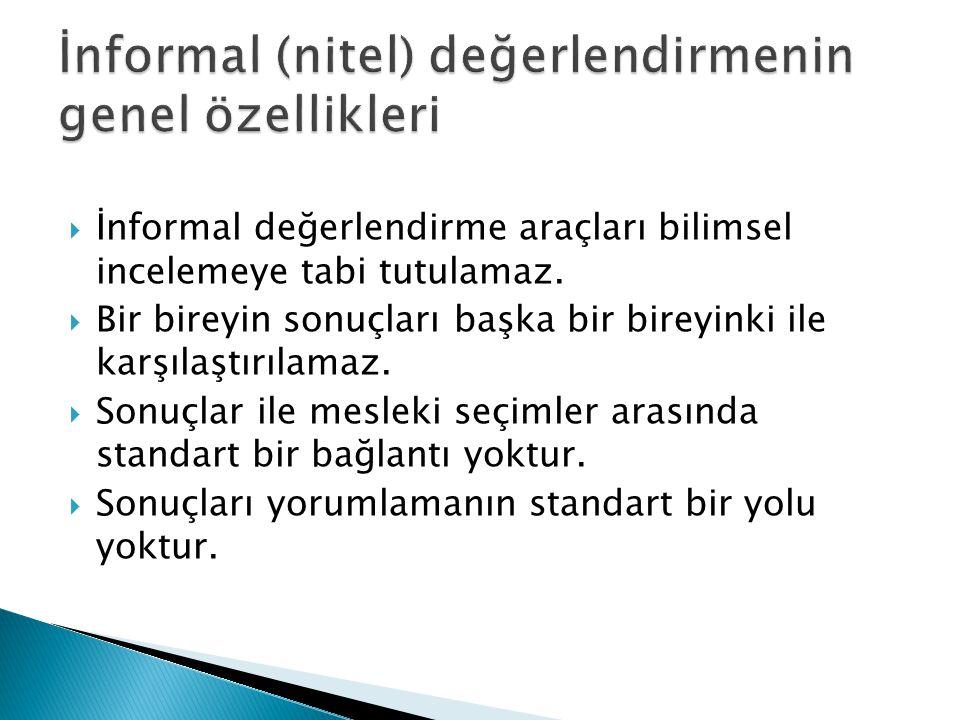 İnformal (nitel) değerlendirmenin genel özellikleri