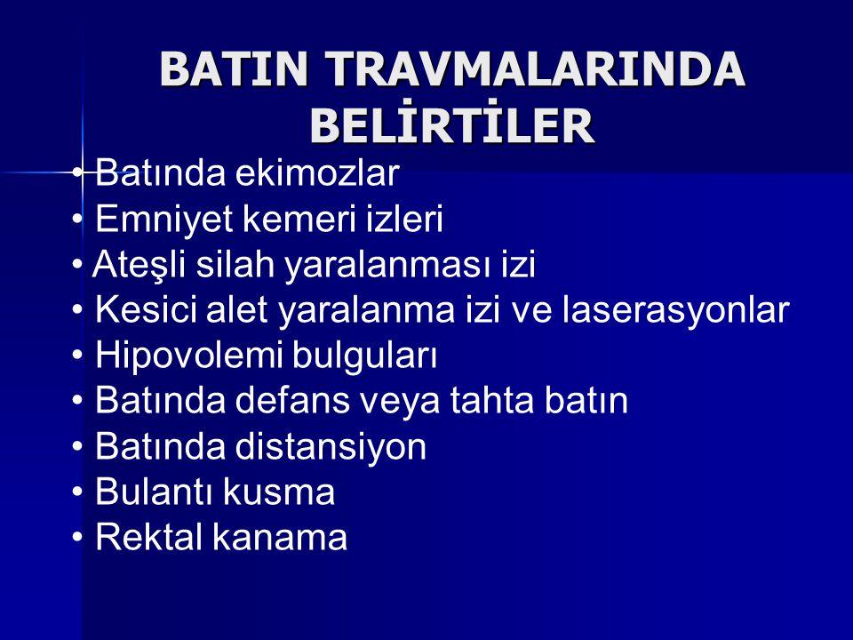 BATIN TRAVMALARINDA BELİRTİLER