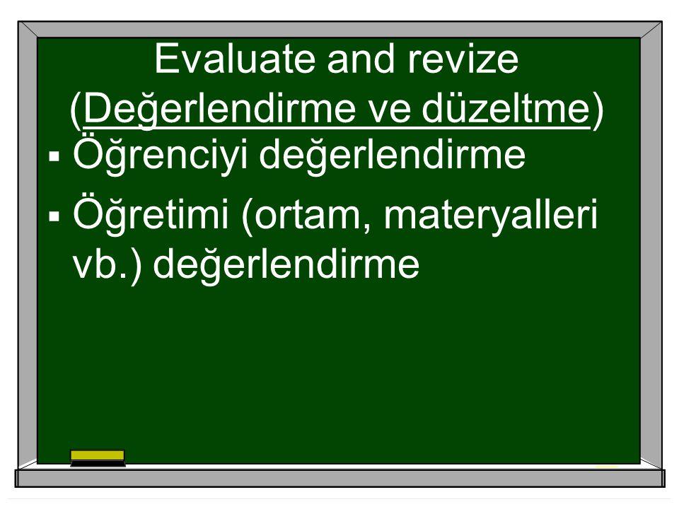 Evaluate and revize (Değerlendirme ve düzeltme)