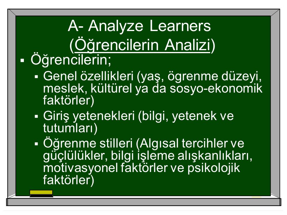 A- Analyze Learners (Öğrencilerin Analizi)