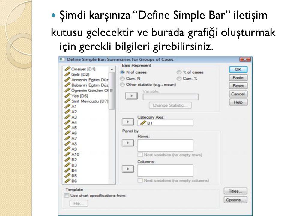 Şimdi karşınıza Define Simple Bar iletişim