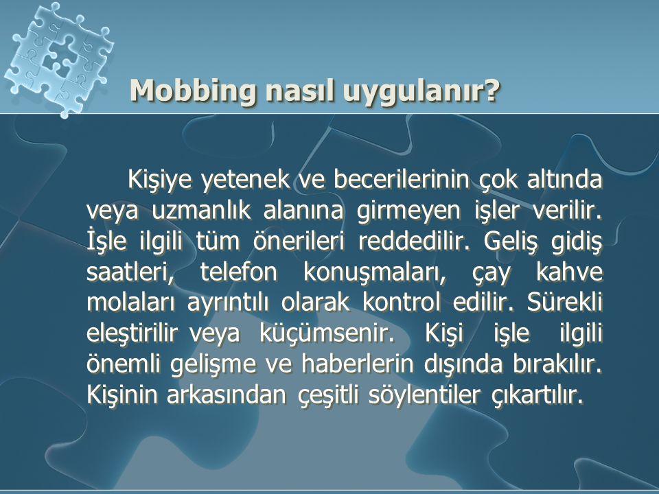 Mobbing nasıl uygulanır