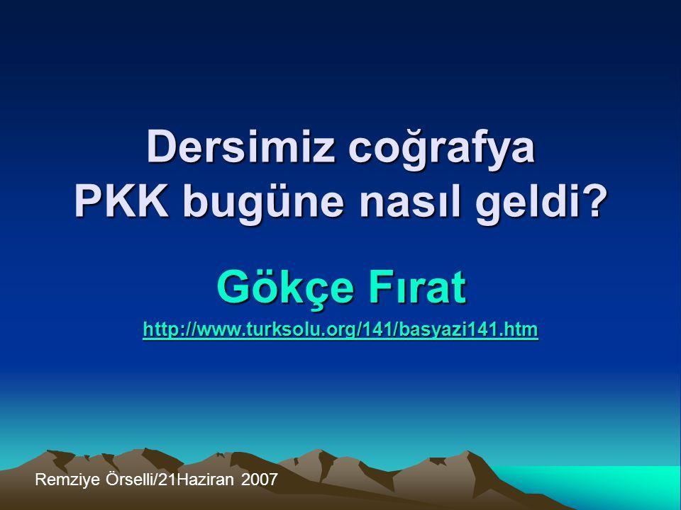 Dersimiz coğrafya PKK bugüne nasıl geldi