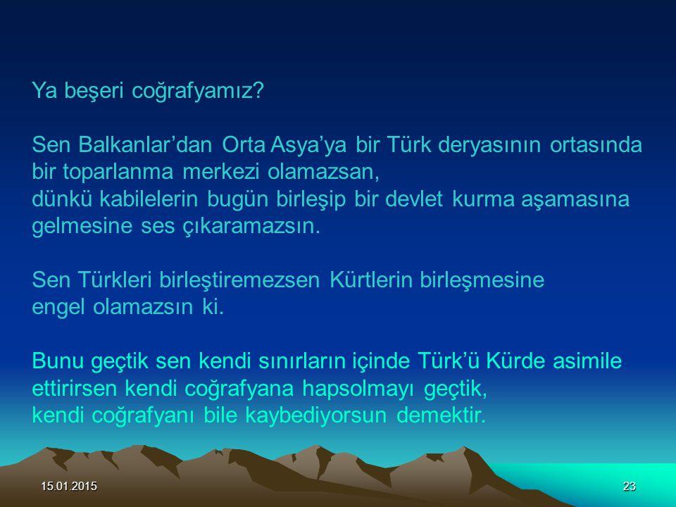 Sen Balkanlar'dan Orta Asya'ya bir Türk deryasının ortasında