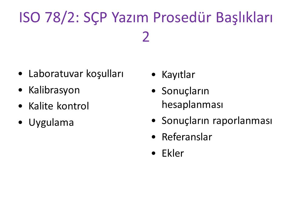 ISO 78/2: SÇP Yazım Prosedür Başlıkları 2