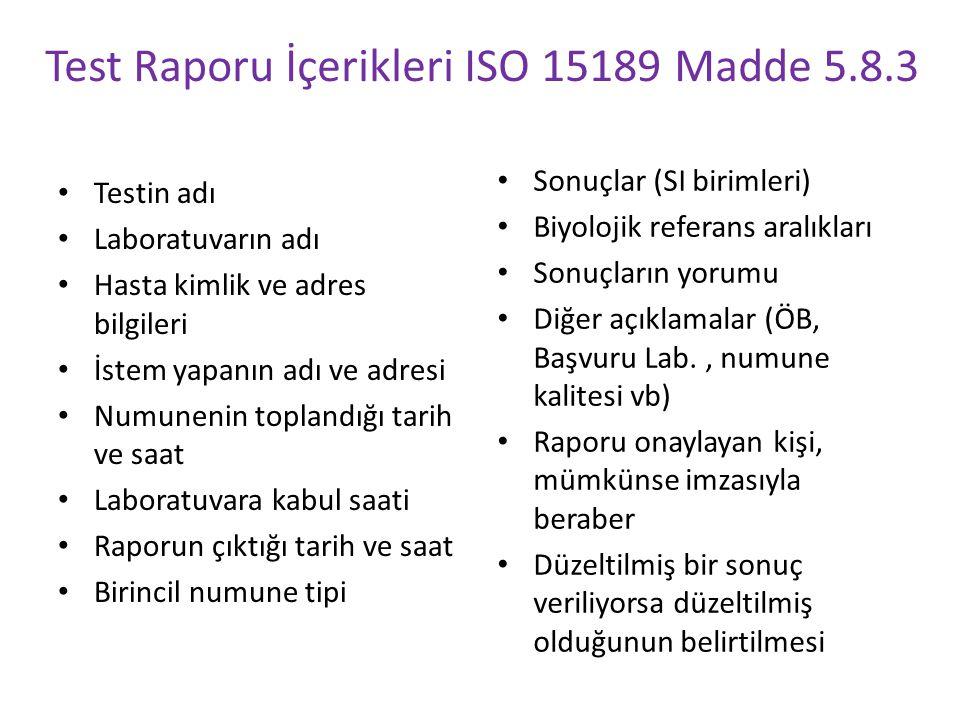 Test Raporu İçerikleri ISO 15189 Madde 5.8.3
