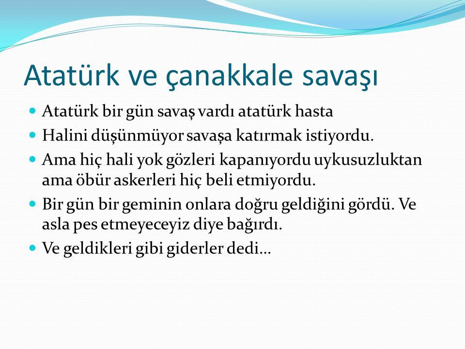Atatürk ve çanakkale savaşı