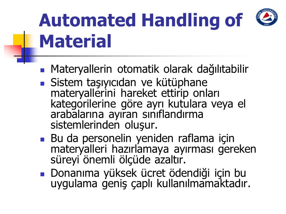 Automated Handling of Material