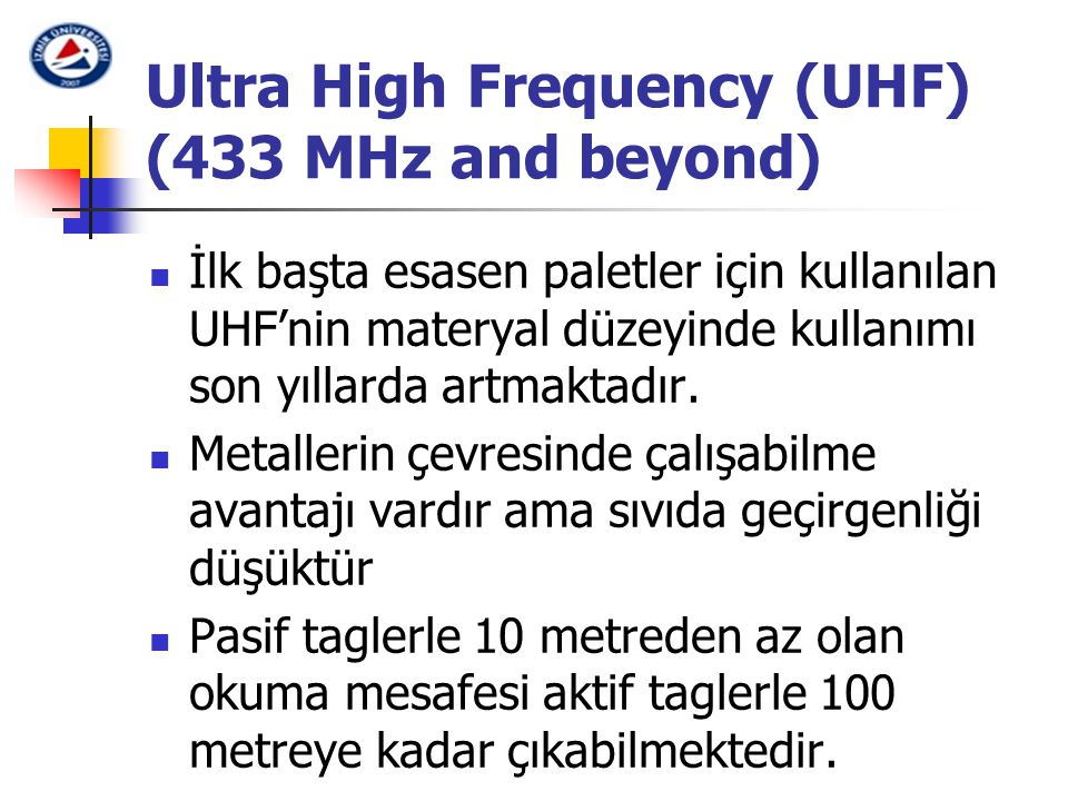 Ultra High Frequency (UHF) (433 MHz and beyond)