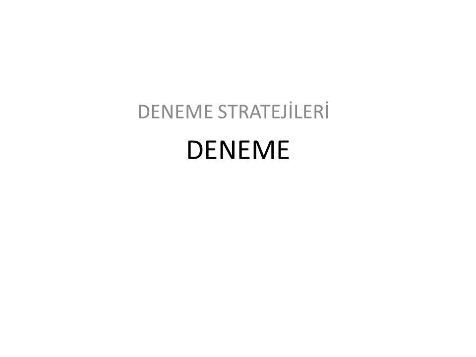 DENEME STRATEJİLERİ DENEME
