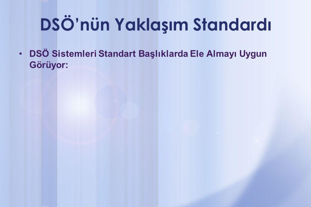 DSÖ'nün Yaklaşım Standardı
