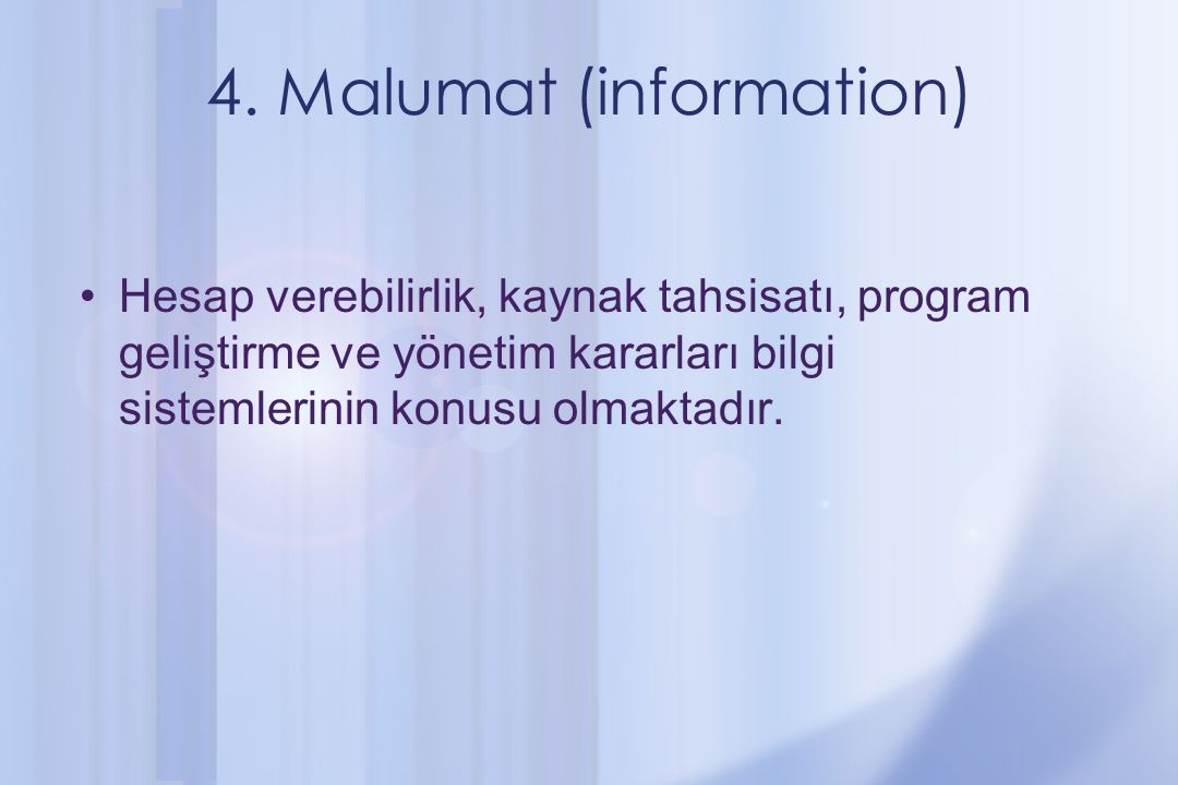 4. Malumat (information)