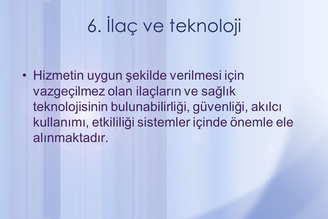6. İlaç ve teknoloji