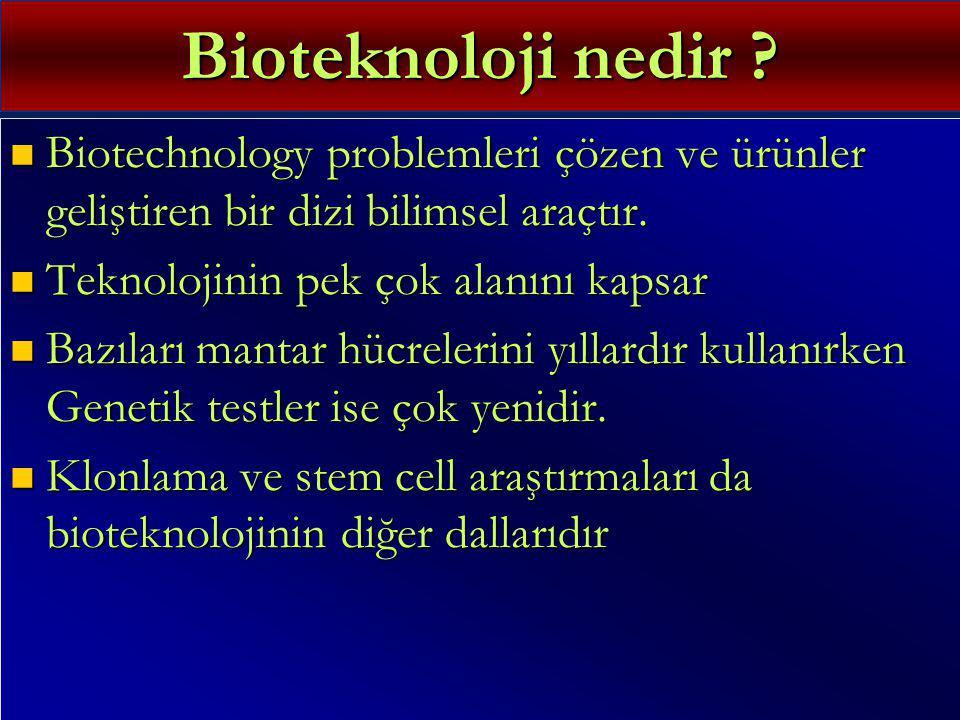 Bioteknoloji nedir Biotechnology problemleri çözen ve ürünler geliştiren bir dizi bilimsel araçtır.