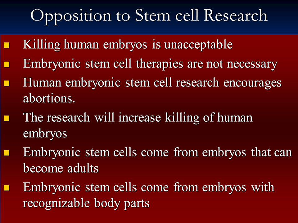 Opposition to Stem cell Research