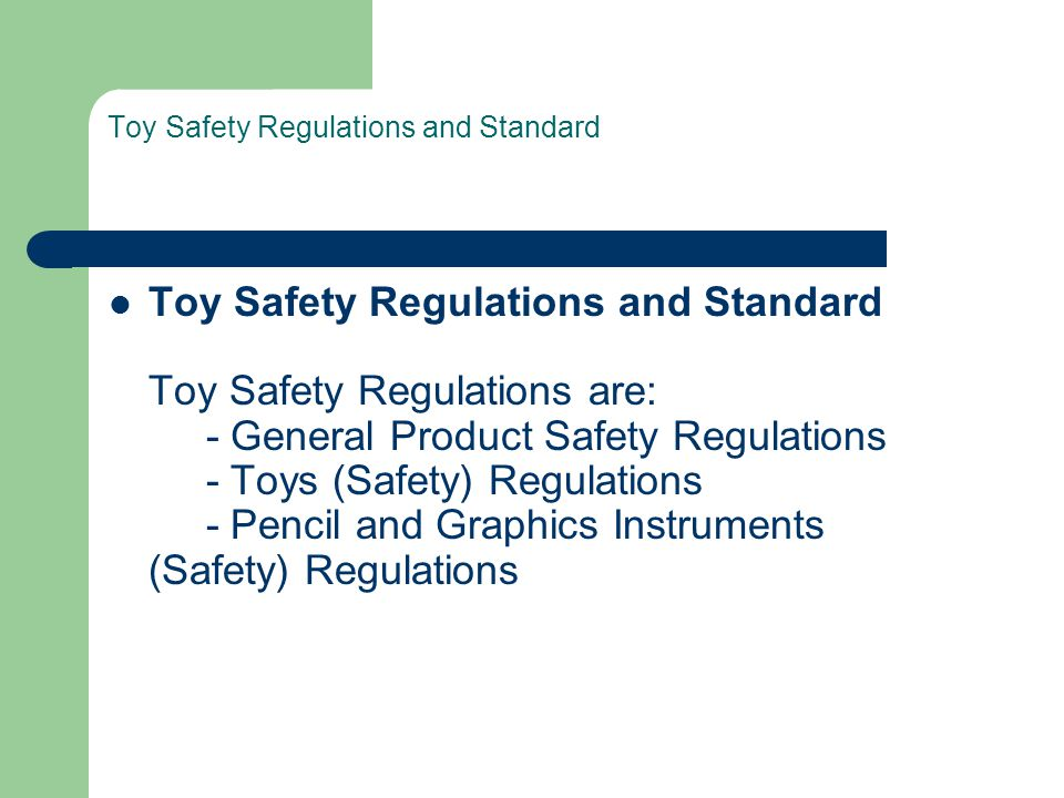 Toy Safety Regulations and Standard