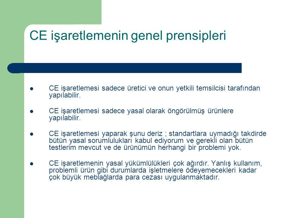 CE işaretlemenin genel prensipleri
