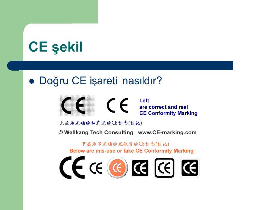 CE şekil Doğru CE işareti nasıldır