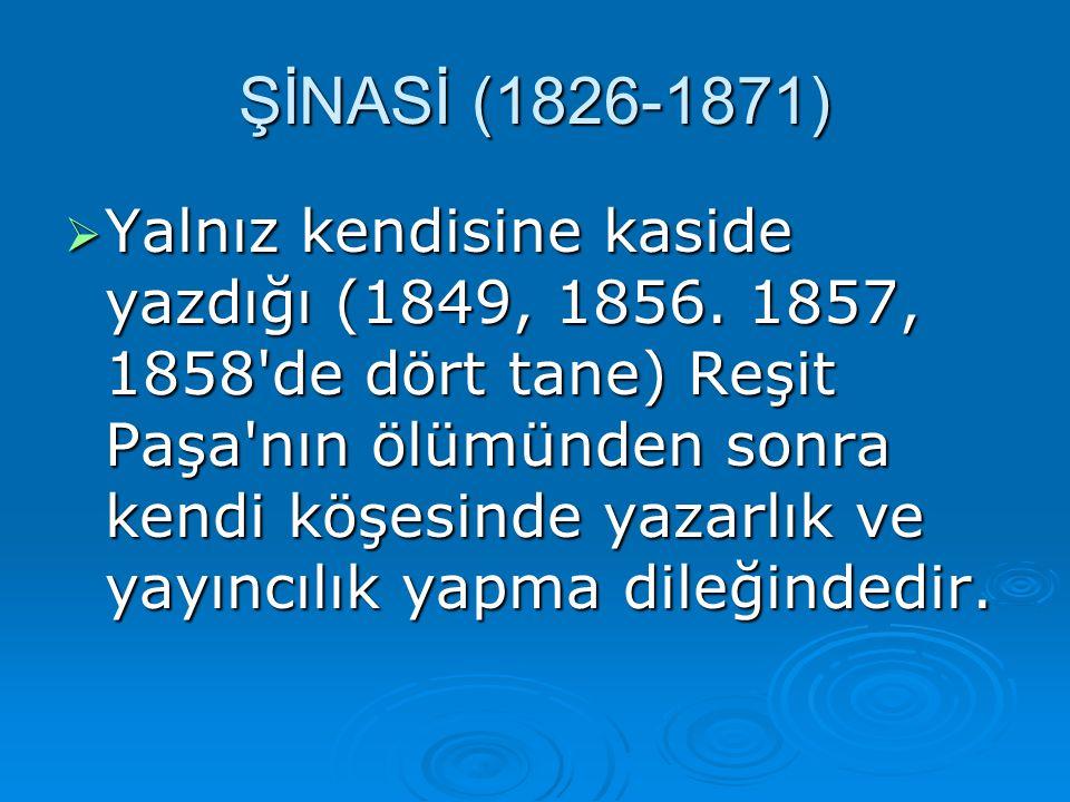 ŞİNASİ (1826-1871)