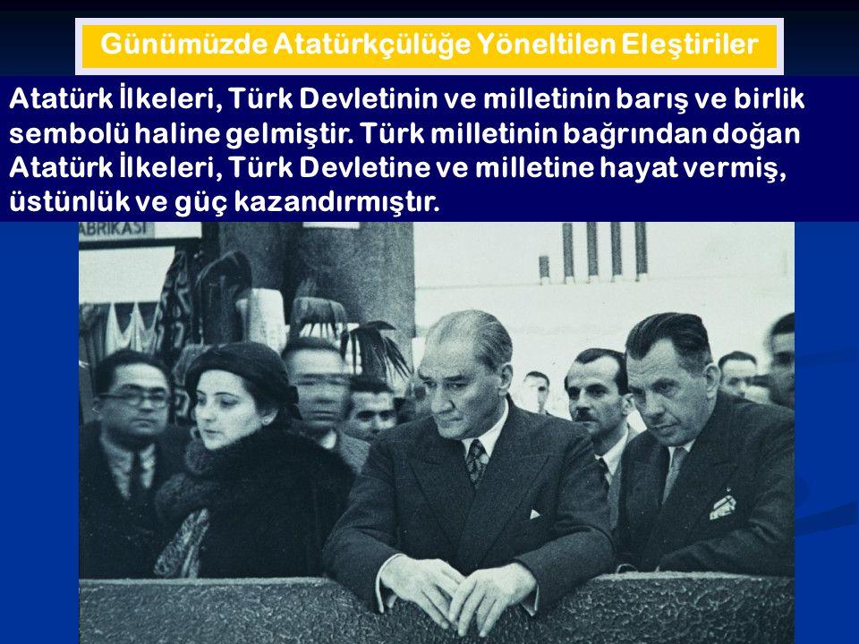 Günümüzde Atatürkçülüğe Yöneltilen Eleştiriler