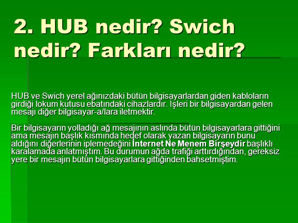 2. HUB nedir Swich nedir Farkları nedir