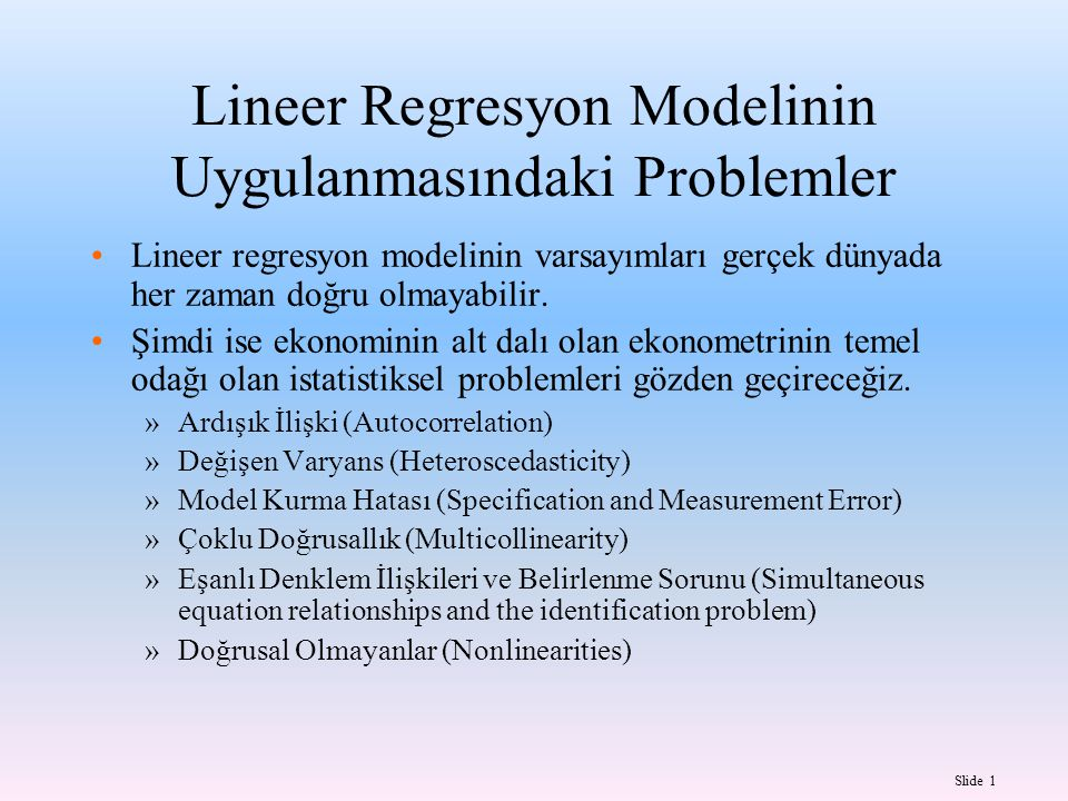Lineer Regresyon Modelinin Uygulanmasındaki Problemler