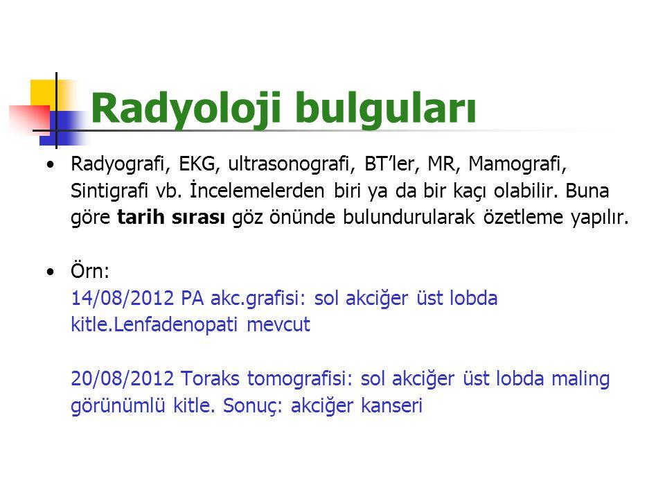 Radyoloji bulguları