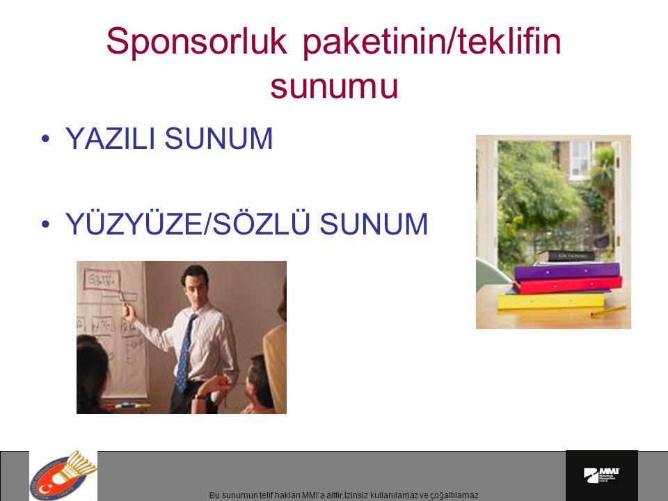 Sponsorluk paketinin/teklifin sunumu