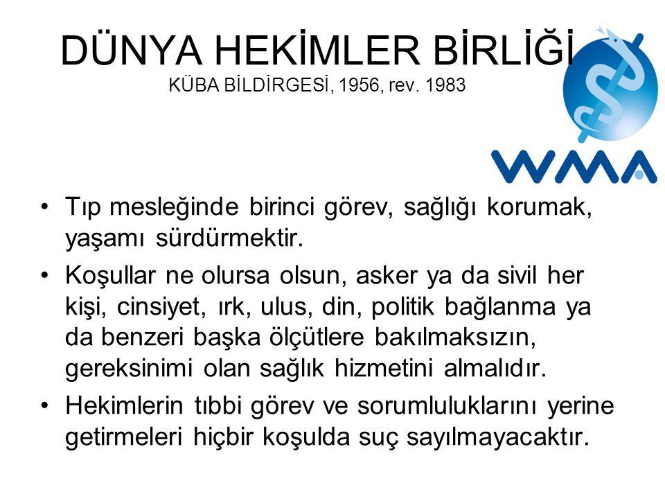 DÜNYA HEKİMLER BİRLİĞİ KÜBA BİLDİRGESİ, 1956, rev. 1983