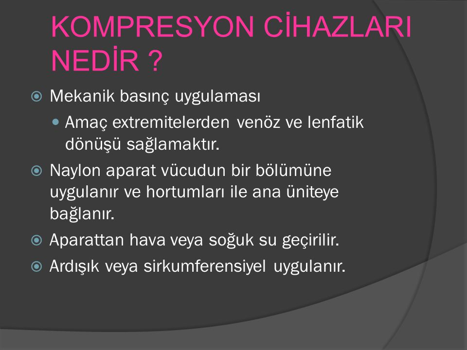 KOMPRESYON CİHAZLARI NEDİR