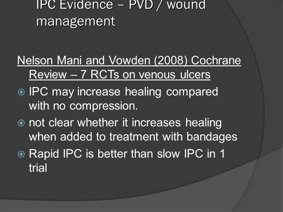 IPC Evidence – PVD / wound management