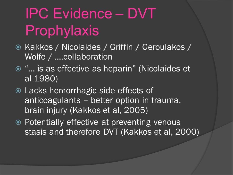 IPC Evidence – DVT Prophylaxis