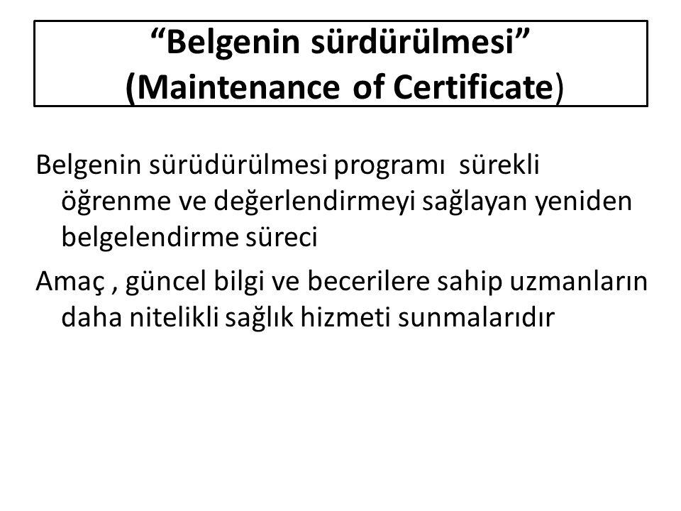 Belgenin sürdürülmesi (Maintenance of Certificate)