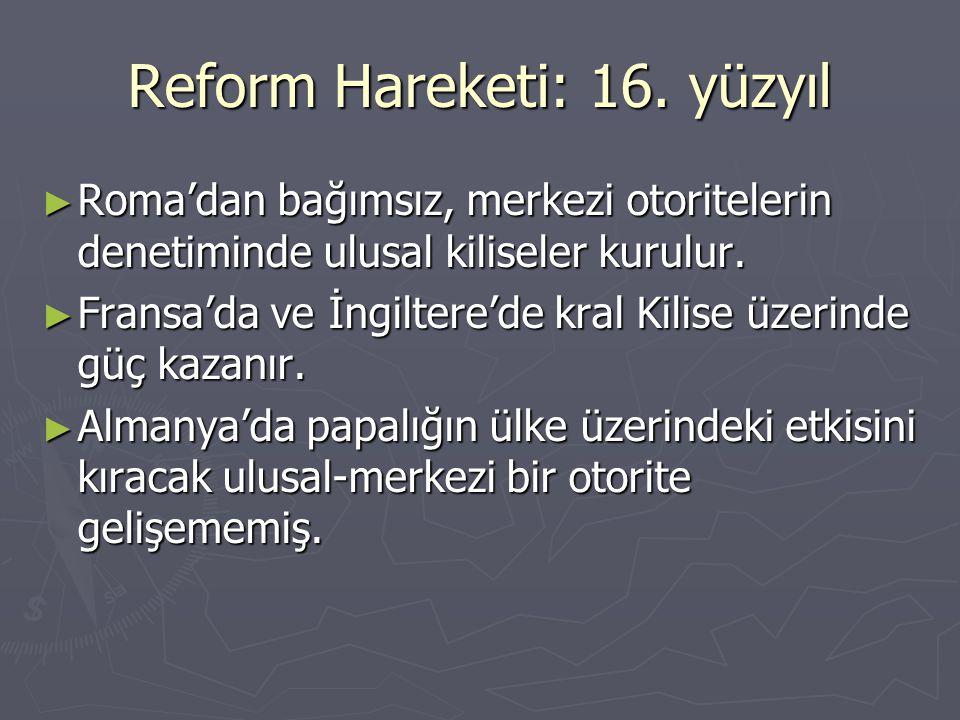 Reform Hareketi: 16. yüzyıl