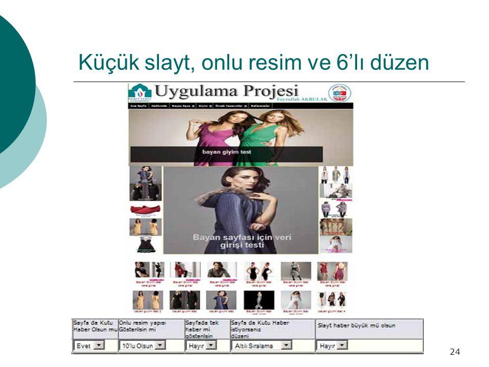 Küçük slayt, onlu resim ve 6'lı düzen