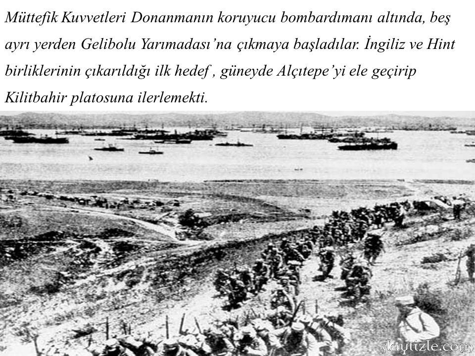 Müttefik Kuvvetleri Donanmanın koruyucu bombardımanı altında, beş ayrı yerden Gelibolu Yarımadası'na çıkmaya başladılar.