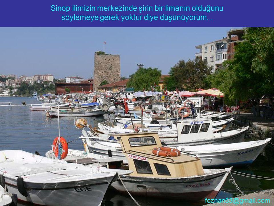 Sinop ilimizin merkezinde şirin bir limanın olduğunu söylemeye gerek yoktur diye düşünüyorum...