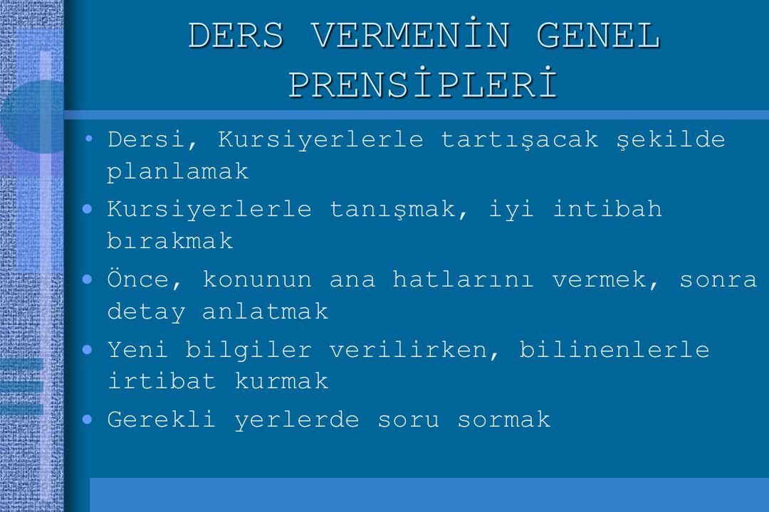 DERS VERMENİN GENEL PRENSİPLERİ