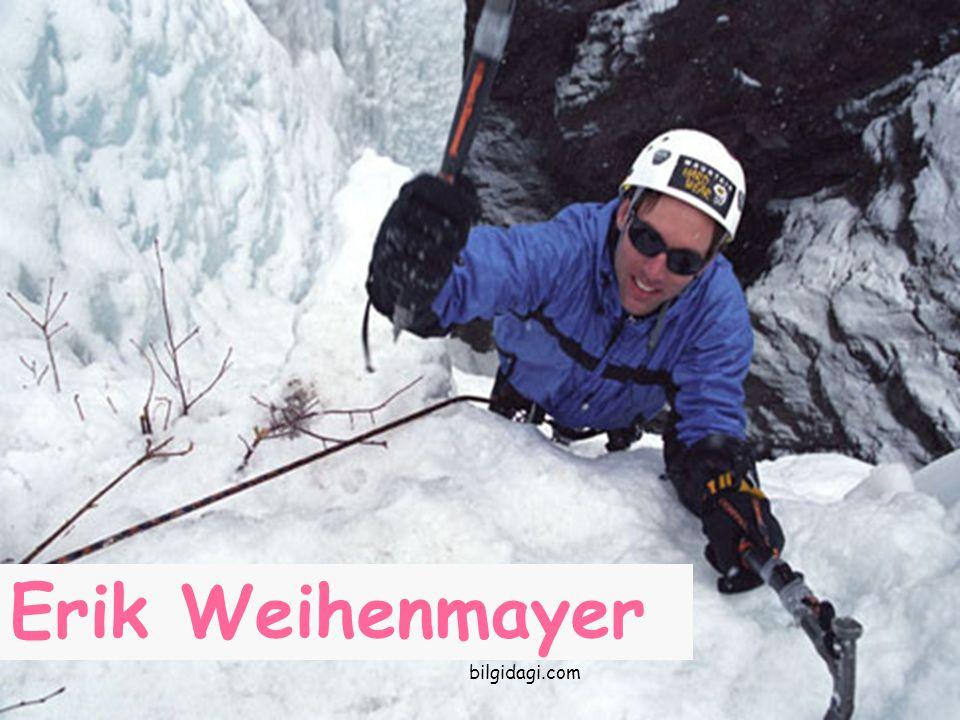 Erik Weihenmayer bilgidagi.com