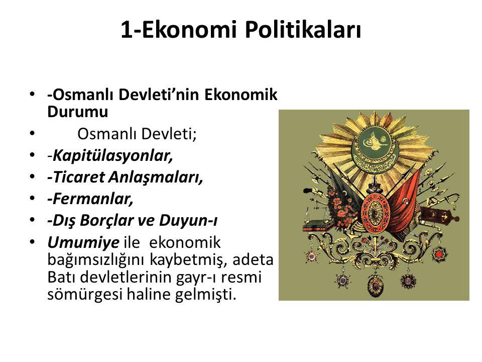 1-Ekonomi Politikaları