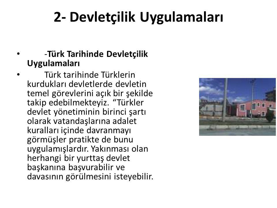 2- Devletçilik Uygulamaları