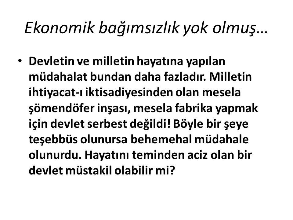 Ekonomik bağımsızlık yok olmuş…