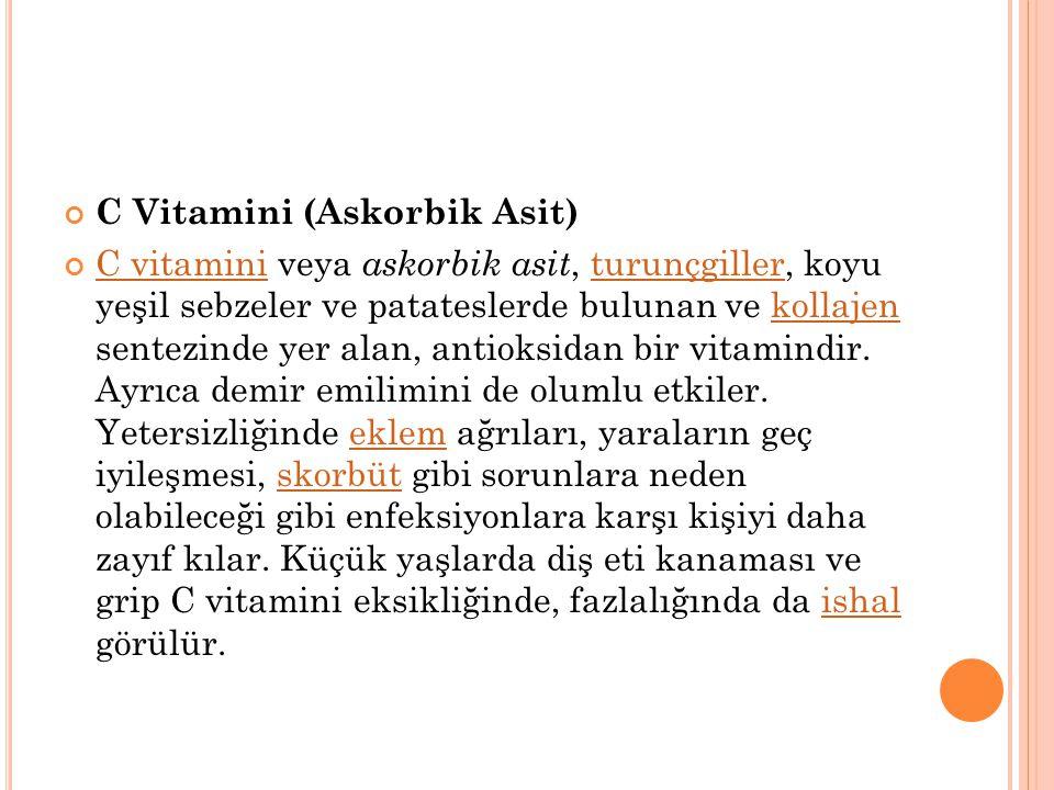 C Vitamini (Askorbik Asit)