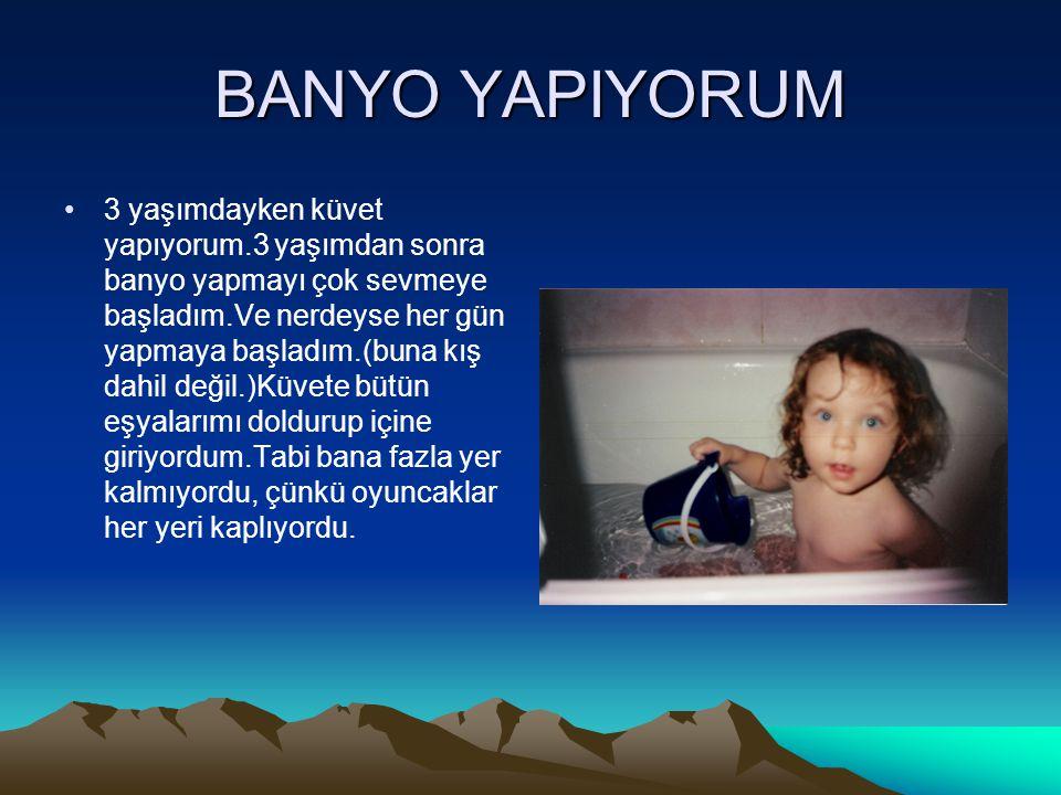 BANYO YAPIYORUM