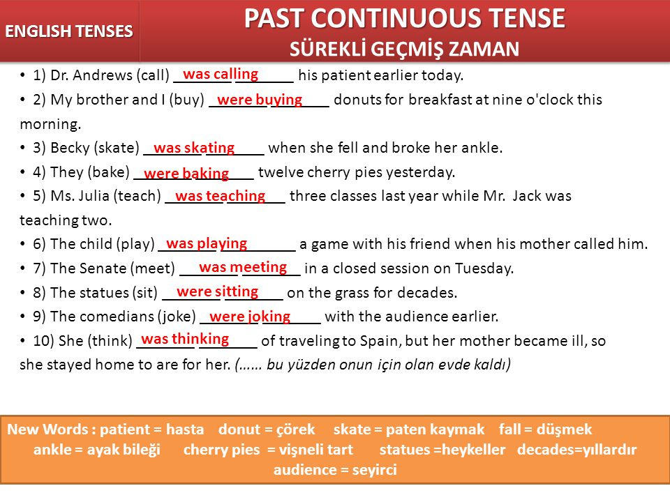 PAST CONTINUOUS TENSE SÜREKLİ GEÇMİŞ ZAMAN ENGLISH TENSES