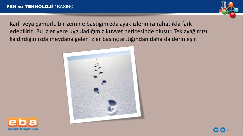 FEN ve TEKNOLOJİ / BASINÇ