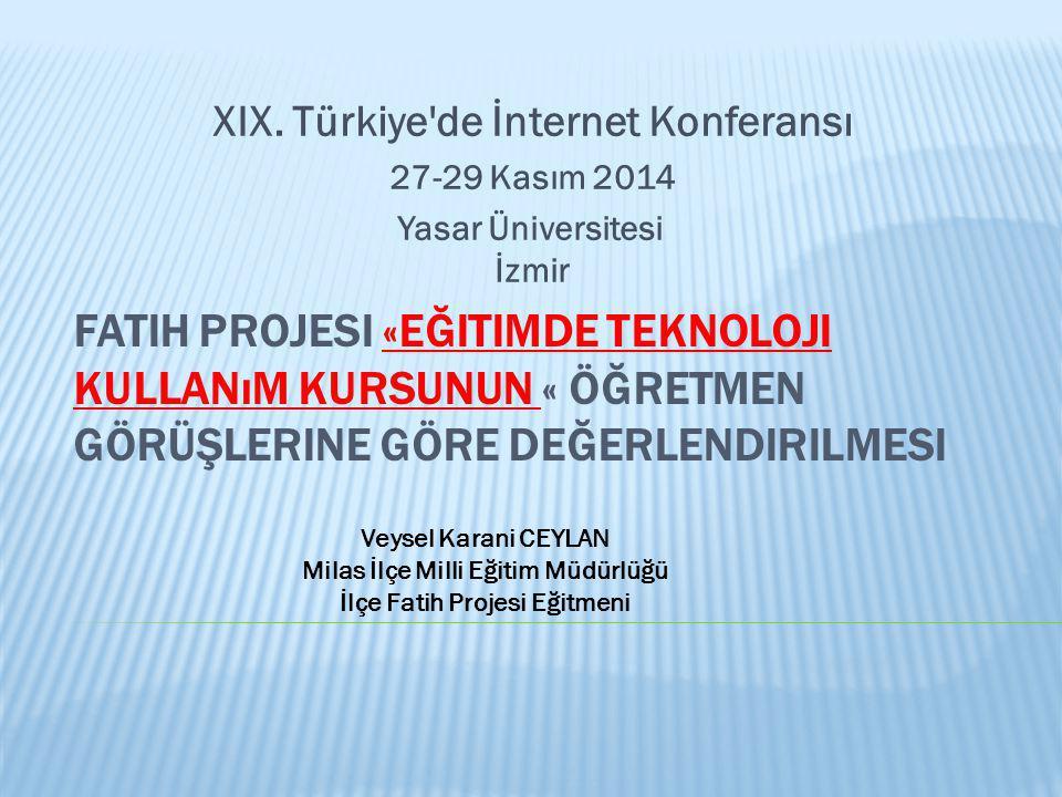 4/8/2017 XIX. Türkiye de İnternet Konferansı. 27-29 Kasım 2014. Yasar Üniversitesi İzmir.