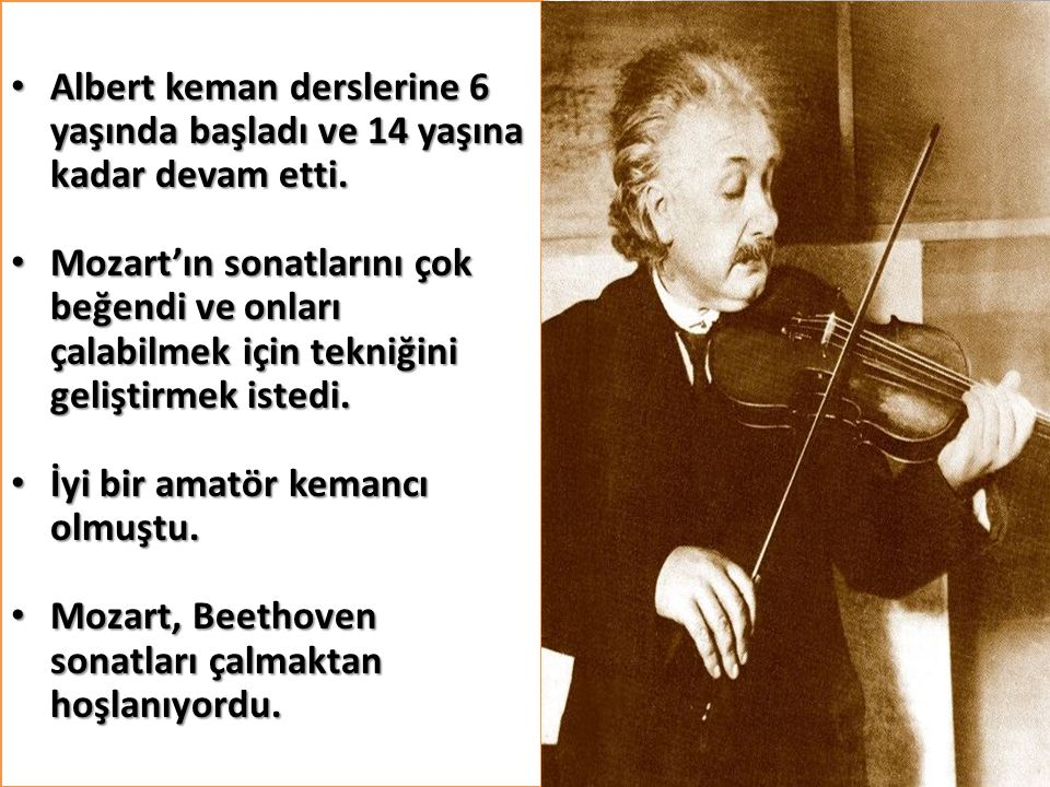 Albert keman derslerine 6 yaşında başladı ve 14 yaşına kadar devam etti.