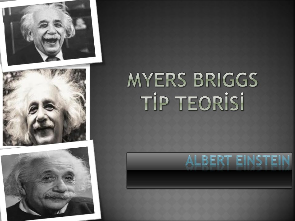 MYERS BRIGGS TİP TEORİSİ