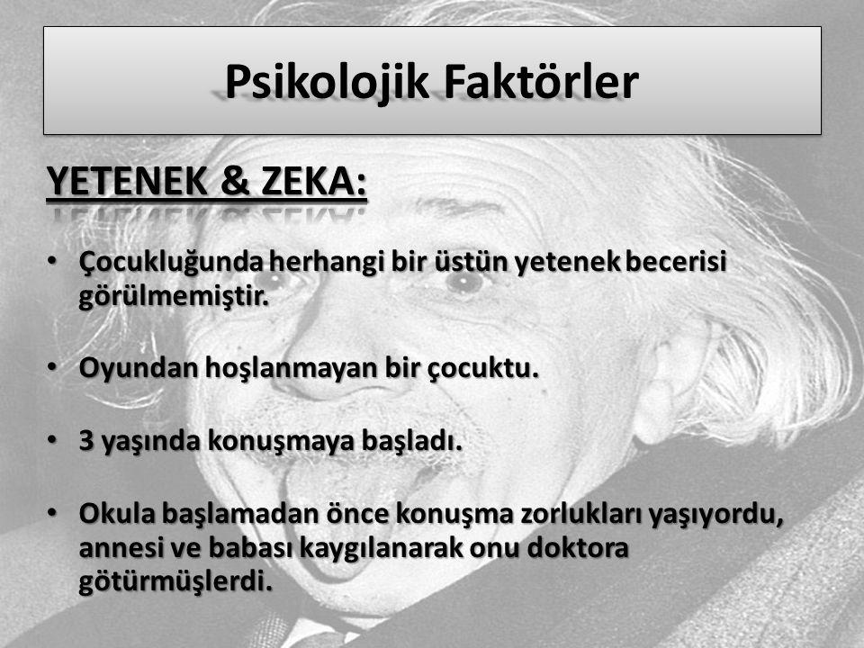 Psikolojik Faktörler YETENEK & ZEKA:
